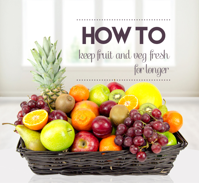 Tips to help you keep your fruit and veggies fresher for longer